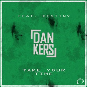 DAN KERS FEAT. DESTINY - TAKE YOUR TIME